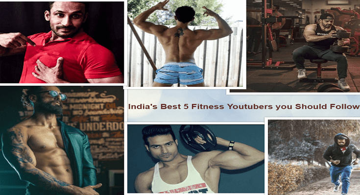 India's Best 5 Fitness Youtubers you Should Follow